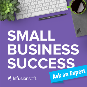 Small Business Success - Ask An Expert